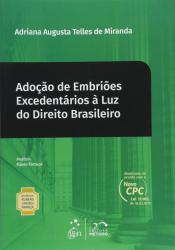 COL.RUBENS LIMONGI-ADOÇÃO DE EMBRIÕES EXCEDENTÁRIOS À LUZ DO DIREITO BRASILEIRO VOL. 15