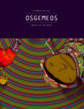 OSGEMEOS - A OPERA DA LUA - 1