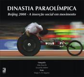 DINASTIA PARAOLÓMPICA - BEIJING 2008