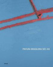 PINTURA BRASILEIRA SEC. XXI - 1