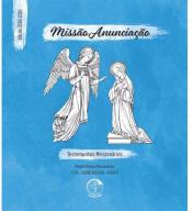 MISSÃO ANUNCIAÇÃO - TESTEMUNHOS MISSIONÁRIOS - PROJETO FÉRIAS MISSIONÁRIAS TITE - GUINÉ-BISSAU - ÁFRICA