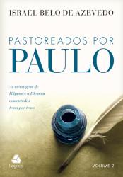 PASTOREADOS POR PAULO - VOLUME 2