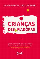 CRIANÇAS DESAFIADORAS
