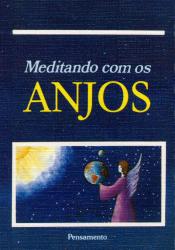 MEDITANDO COM OS ANJOS I