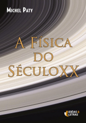 FISICA DO SECULO XX, A