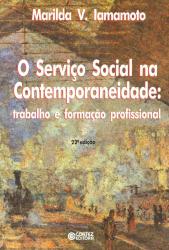SERVICO SOCIAL NA CONTEMPORANEIDADE, O
