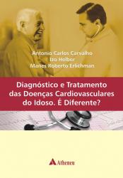 DIAGNÓSTICO E TRATAMENTO DAS DOENÇAS CARDIOVASCULARES