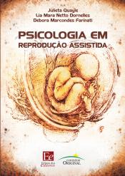PSICOLOGIA E REPRODUÇÃO ASSISTIDA