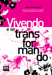 VIVENDO E SE TRANSFORMANDO