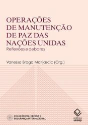 OPERAÇÕES DE MANUTENÇÃO DE PAZ DAS NAÇÕES UNIDAS