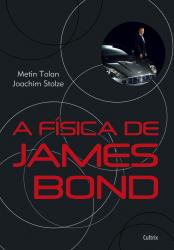 FÍSICA DE JAMES BOND, A