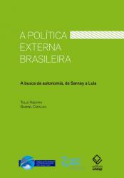 A POLÍTICA EXTERNA BRASILEIRA
