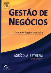 GESTÃO DE NEGÓCIOS - UMA ABORDAGEM BRASILEIRA
