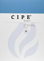 CIPE VERSAO 2: CLASSIFICACAO INTERNACIONAL PARA A PRATICA DE ENFERMAGEM
