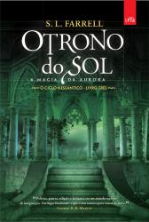 TRONO DO SOL, O- A MAGIA DA AURORA