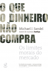 QUE O DINHEIRO NAO COMPRA, O