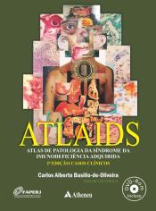 ATLAIDS - ATLAS DE PATOLOGIA DA SÍNDROME DA IMUNODEFICIÊNCIA ADQUIRIDA (AIDS/HIV)