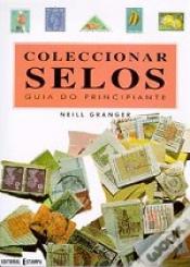 COLECCIONAR SELOS - GUIA DO PRINCIPIANTE