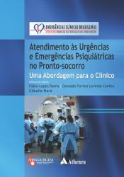 ATENDIMENTO ÀS URGÊNCIAS E EMERGÊNCIAS PSIQUIÁTRICAS NO PRONTO SOCORRO