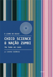 CHICO SCIENCE & NAÇÃO ZUMBI