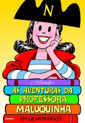 AVENTURAS DA PROFESSORA MALUQUINHA EM QUADRINHOS, AS