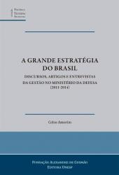 A GRANDE ESTRATÉGIA DO BRASIL
