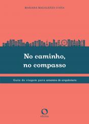 NO CAMINHO, NO COMPASSO