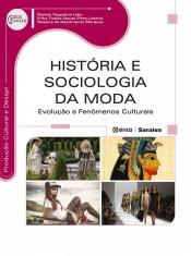 HISTÓRIA E SOCIOLOGIA DA MODA