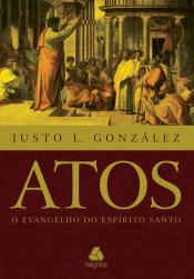 ATOS - O EVANGELHO DO ESPÍRITO SANTO