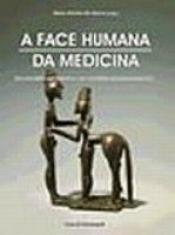 FACE HUMANA DA MEDICINA, A