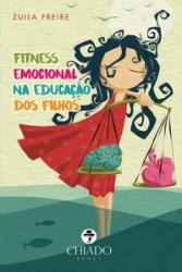 FITNESS EMOCIONAL NA EDUCAÇÃO DOS FILHOS