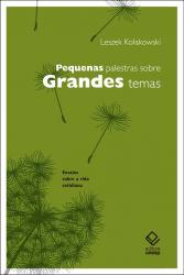 PEQUENAS PALESTRAS SOBRE GRANDES TEMAS