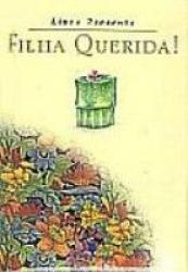 FILHA QUERIDA - COLECAO LIVRO PRESENTE