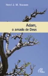 ADAM O AMADO DE DEUS - 3ª