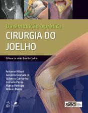 CIRURGIA DO JOELHO - DA SIMULAÇÃO À PRÁTICA