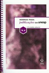 NORMAS PARA PUBLICAÇÕES DA UNESP - VOLUME 4