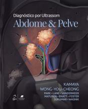 DIAGNÓSTICO POR ULTRASSOM - ABDOME E PELVE