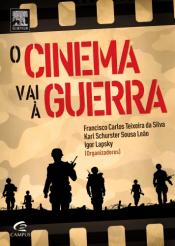 O CINEMA VAI À GUERRA