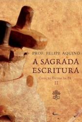 ESCOLA DA FE - VOLUME II - A SAGRADA ESCRITURA