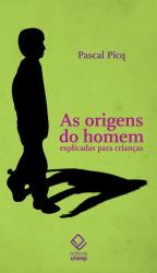 AS ORIGENS DO HOMEM EXPLICADAS PARA CRIANÇAS