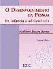 DESENVOLVIMENTO DA PESSOA, O - DA INFANC