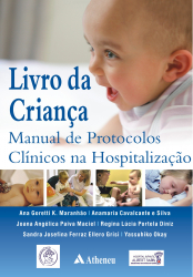 LIVRO DA CRIANCA - MANUAL DE PROTOCOLOS CLINICOS NA HOSPITALIZACAO - 1
