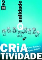 QUALIDADE DA CRIATIVIDADE - VOLUME 2