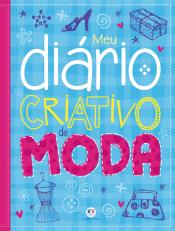 MEU DIÁRIO CRIATIVO DE MODA