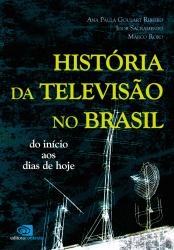 HISTÓRIA DA TELEVISÃO NO BRASIL