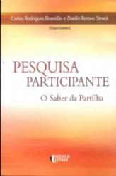 PESQUISA PARTICIPANTE - O SABER DA PARTILHA