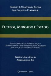 FUTEBOL, MERCADO E ESTADO