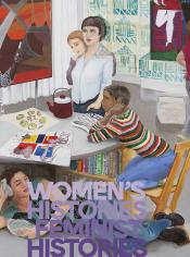 WOMEN'S HISTORIES, FEMINIST HISTORIES
