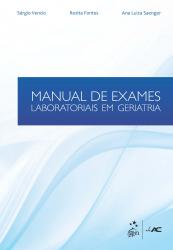 MANUAL DE EXAMES LABORATORIAIS EM GERIATRIA