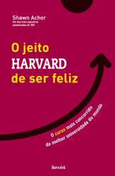 O JEITO HARVARD DE SER FELIZ
